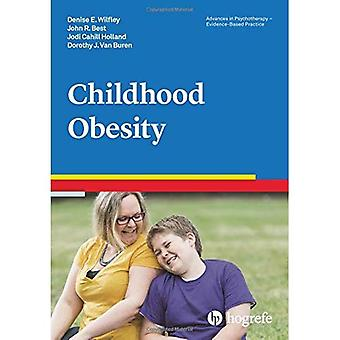 Childhood Obesity: 2018: 39� (Advances in Psychotherapy:� Evidence Based Practice)