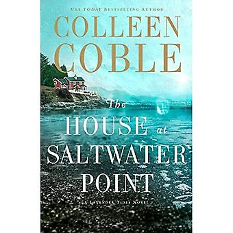 The House at Saltwater Point (Lavender Tides Novel)
