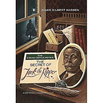 The Conan Doyle Notes: The Secret of Jack the Ripper (A Literati Mystery)