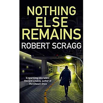 Nothing Else Remains: The compulsive read (Porter & Styles)