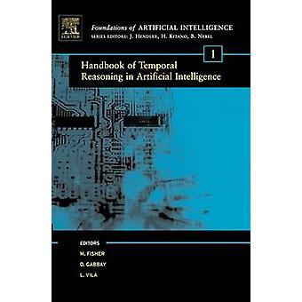 Handbook of Temporal Reasoning in Artificial Intelligence by Gabbay & Dov