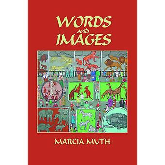 Words and Images Hardcover by Muth & Marcia