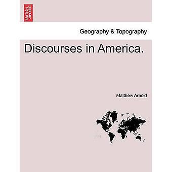 Diskurse in Amerika. von Arnold & Matthew
