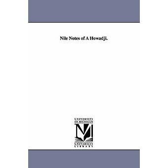 Nile noterar av en Howadji. av Curtis & George William
