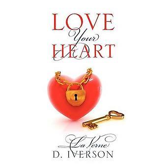 Amo tu corazón por Iverson y LaVerne D.