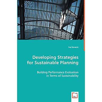 Sviluppo di strategie per una pianificazione sostenibile di Kovacic & Iva