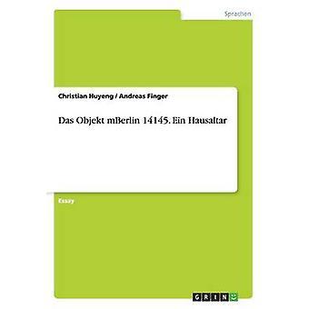 Das Objekt Mberlin 14145. Ein Hausaltar by Huyeng & Christian