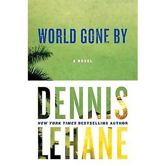 World Gone by by Dennis Lehane - 9780060004903 Book