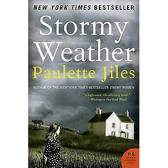 Stormy Weather by Paulette Jiles - 9780060537333 Book