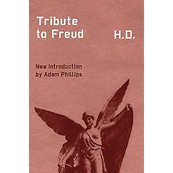 Tribute to Freud (2nd Revised edition) by Hilda Doolittle - Adam Phil