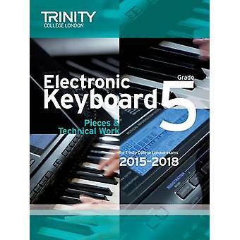 Electronic Keyboard 2015-2018 - Grade 5 - 9780857363763 Book