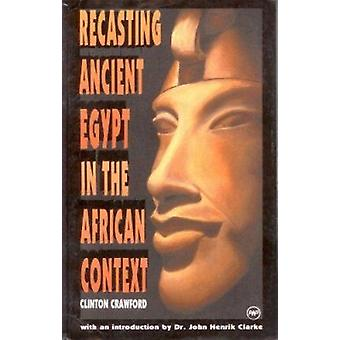 Recreating Ancient Egypt in the African Context - Toward a Model Curri