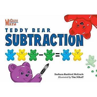 Teddy Bear Subtraction by Barbara Barbieri McGrath - Tim Nihoff - 978