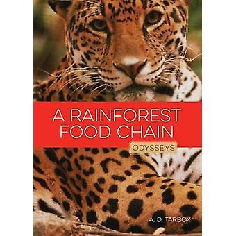 A Rainforest Food Chain by A D Tarbox - 9781628321449 Book