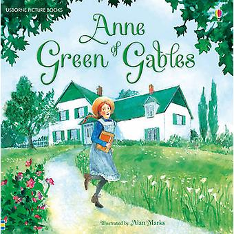 Anne of Green Gables by Mary Sebag Montefiore