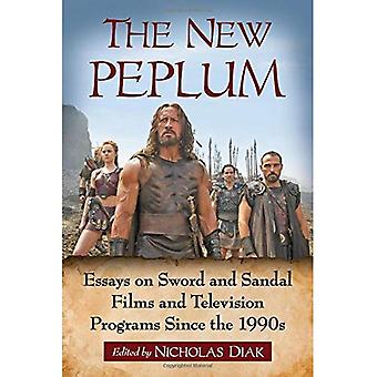 The New Peplum: Essays on Sword and Sandal Films and� Television Programs Since the 1990s
