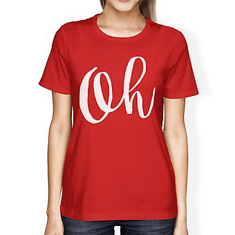 Oh Lady's Red T-shirt Funny Short Sleeve Crew Neck T-shirts