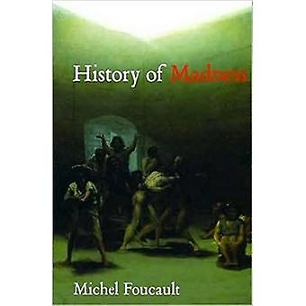 History of Madness (Paperback) by Foucault Michel