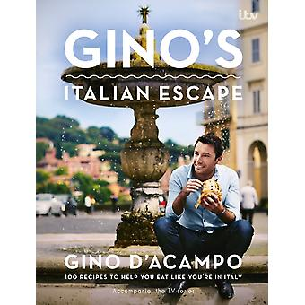 Gino's Italian Escape (Book 1) (Hardcover) by D'Acampo Gino
