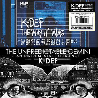 K-Def - uforudsigelige Gemini / den måde det var [CD] USA import