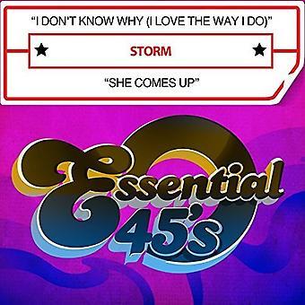 Storm - jeg dont vide, hvorfor (jeg elsker den måde, jeg gør) / hun kommer [CD] USA import
