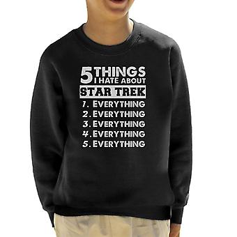 Five Things I Hate About Star Trek Kid's Sweatshirt