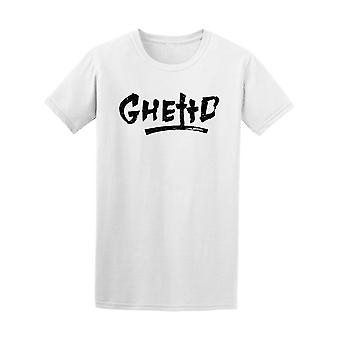 Ghetto In Brush Style Tee Men's -Image by Shutterstock