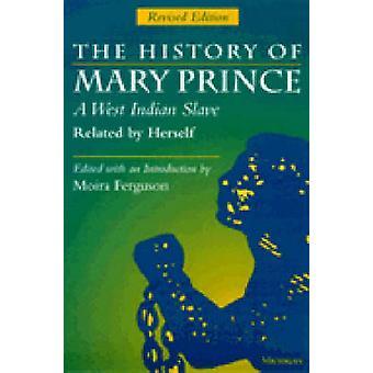 La storia di Mary Prince - uno schiavo indiano ad ovest - correlati da sola