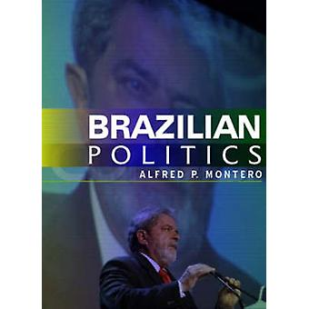 Brazilian Politics - Reforming a Democratic State in a Changing World