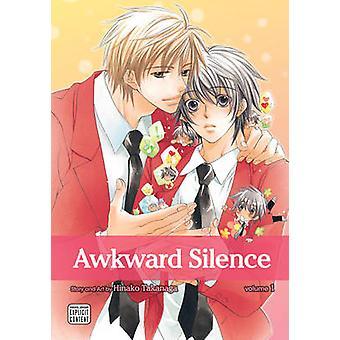 Awkward Silence by Hinako Takanaga - 9781421543475 Book
