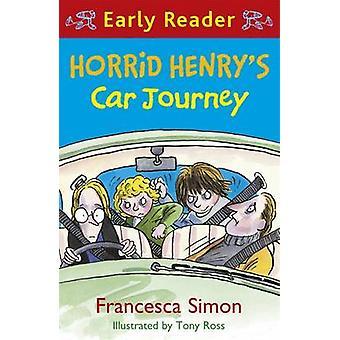 Akelige Hendriks auto reis door Francesca Simon - Tony Ross - 978144400