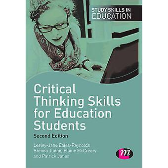 Critical Thinking Skills for Education Students (2nd Revised edition)