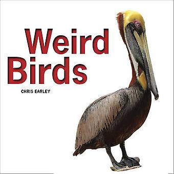 Oiseaux bizarres par Chris Earley - livre 9781770852969
