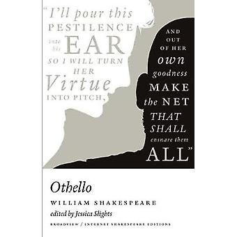 Othello - A Broadview Internet Shakespeare Edition by William Shakespe