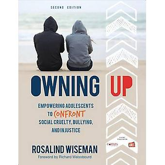 Owning Up - Empowering Adolescents to Confront Social Cruelty - Bullyi