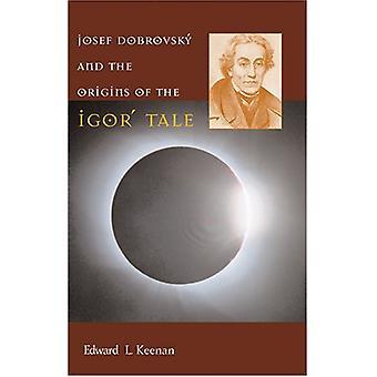 Josef Dobrovsky' og oprindelsen af Igor' fortælling af Edward L. Keena