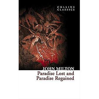 Collins Classics - paradis perdu et le paradis retrouvé