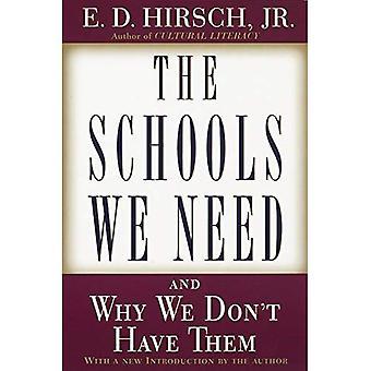 Les écoles, que nous avons besoin: Et pourquoi nous n'avons pas eux
