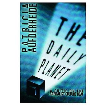 Daily Planet: Un critico sulla cultura capitalista battere