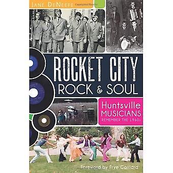 Rocket City Rock & Soul: Huntsville musiciens rappeler les années 1960