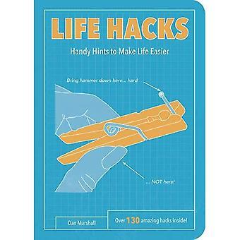 Life Hacks: Handy Tips to Make Life Easier