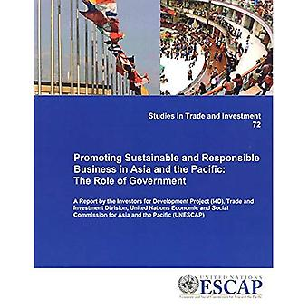 Promoting Sustainable and Responsible Business in Asia and the Pacific: The Role of Government (Studies in Trade...