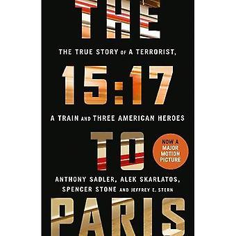 15:17 till Paris: den sanna historien om en Terrorist, ett tåg och tre amerikanska hjältar