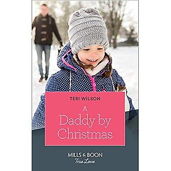 A Daddy By Christmas (Mills & Boon True Love) (Wilde Hearts, Book 4) (Wilde Hearts)