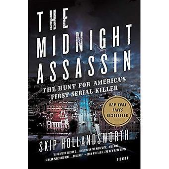 Midnatt Assassin: Panik, skandal och jakten på USA: s första seriemördare