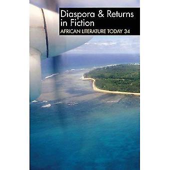 ALT 34 Diaspora & Returns in Fiction: African Literature Today (African Literature Today)