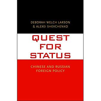 Quest for Status: Chinese and Russian Foreign Policy