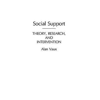 Pesquisa de teoria de apoio social e intervenção por Vaux & Alan