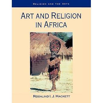 Arte y la religión en África por Hackett & Rosalinda I.