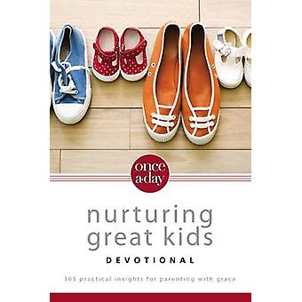 NIV OnceADay Nurturing Great Kids Devotional eBook 365 Practical Insights for Parenting with Grace by Seaborn & Dan